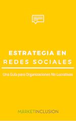 Estrategia Redes Sociales - Ebook para Tercer Sector y ONG